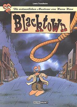 Erstaunlichen Abenteuer von Herrn Hase: Black Town