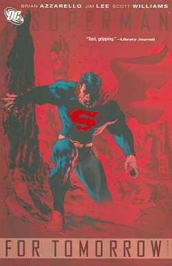 US: Superman For Tomorrow Vol.1