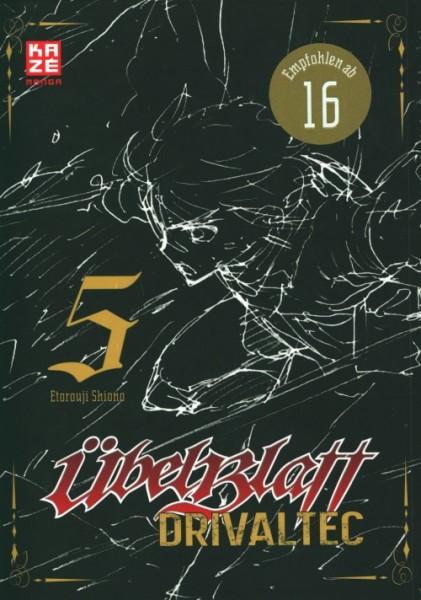 Übel Blatt: Drivaltec (3-in-1-Edition) – Band 5
