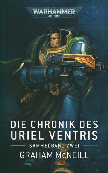 Warhammer 40.000 - Die Chronik des Uriel Ventris Sammelband 2