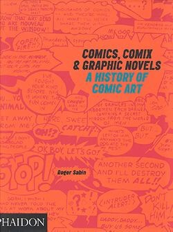 Comics, Comix and Graphic Novels