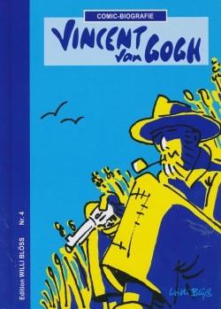 Edition Willi Blöß 04: Vincent van Gogh