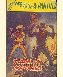 Blonde Panther LB Waffen für Transville (Pfriem) Leihbuch