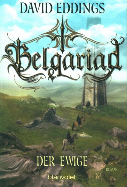 Eddings, D.: Belgariad 5 - Der Ewige