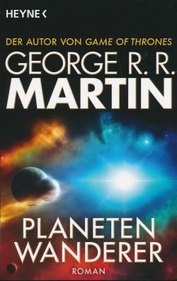 Martin, G. R. R.: Planetenwanderer