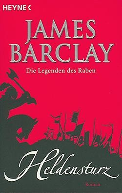 Barclay, J.: Die Legenden des Raben 6