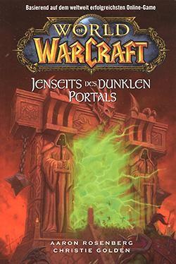 World of Warcraft 4: Jenseits des dunklen Portals