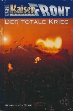 Kaiserfront 1953 05: Der totale Krieg