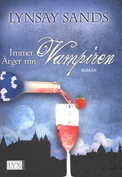 Sands, Lynsay (Egmont Lyx, Tb.) Immer Ärger mit Vampiren (neu)
