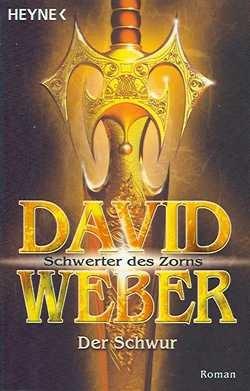 Weber, D: Schwerter des Zorns 1 - Der Schwur