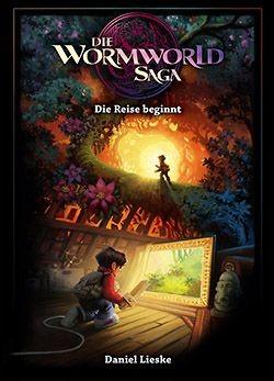 Die Wormworld Saga 1