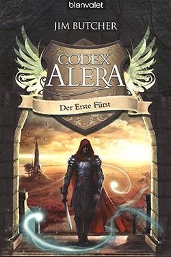 Butcher, J.: Codex Alera 6 - Der erste Fürst