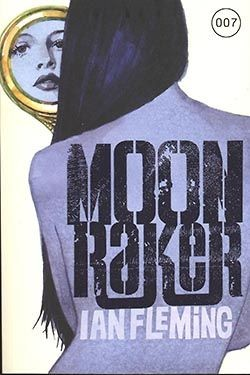 James Bond 03 - Moonraker