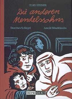 Die anderen Mendelssohns 1