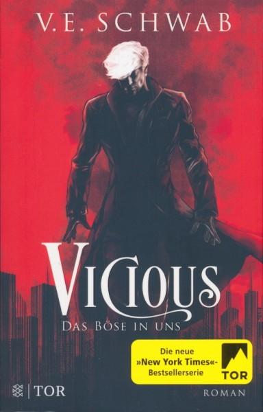 Schwab, V. E.: Vicious - Das Böse in uns