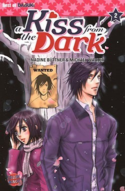 A Kiss From the Dark 2