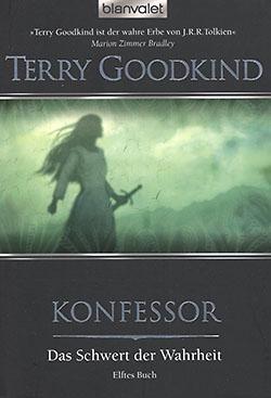 Goodkind, T.: Das Schwert der Wahrheit 11