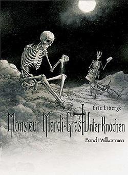 Monsieur Mardi-Gras: Unter Knochen 1