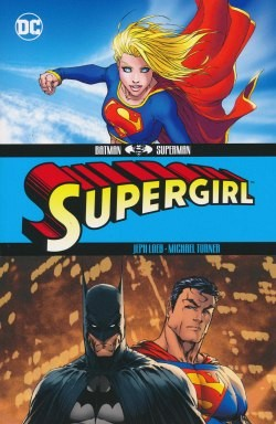 Batman - Superman: Supergirl SC