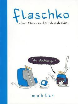 Flaschko (Edition Moderne, Br.) Der Mann in der Heizdecke Nr. 1-3 (neu)