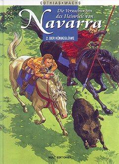 Versuchungen des Heinrich von Navarra (Kult Editionen, B.) Nr. 1,2