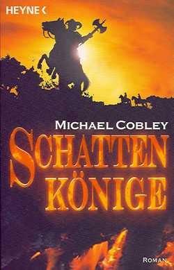 Cobley, M.: Schattenkönige