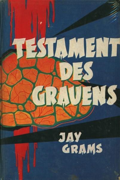 Grams, Jay Leihbuch Testament des Grauens (Bewin)