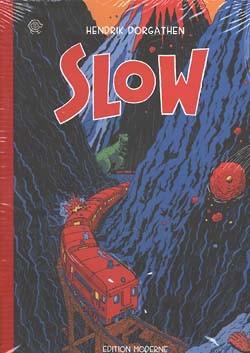 Slow (Edition Moderne, B.) (neu)