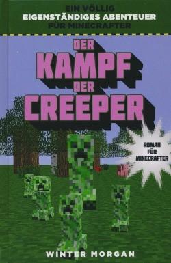 Minecraft Der Kampf Der Creeper Minecraft SpieleGames Romane - Minecraft dino spiele