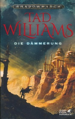 Williams, T.: Shadowmarch 3 - Die Dämmerung
