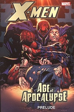 US: X-Men: Age of Apocalypse Prelude