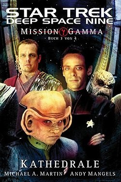 Star Trek (DS 9) 8.07: Mission Gamma III – Kathedrale