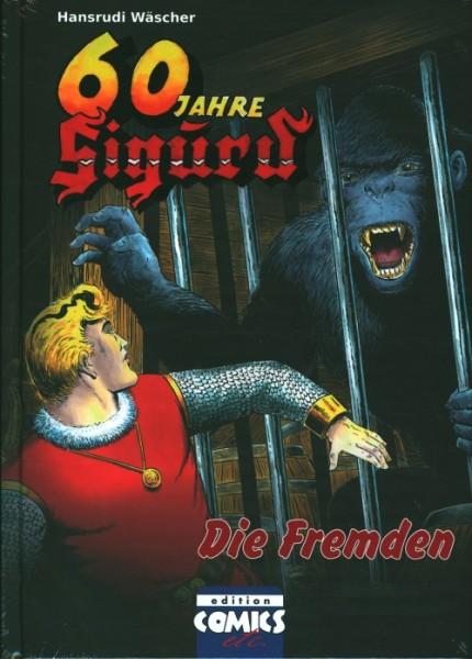 60 Jahre Sigurd Band 7: Die Fremden