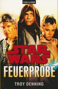 Star Wars - Feuerprobe (Blanvalet, Tb.) Einzelband (Z0-2)