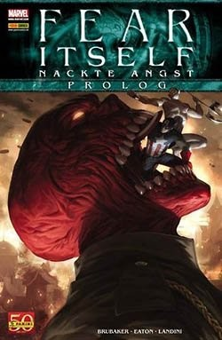 Fear Itself (Panini, Br.) Nackte Angst Prolog
