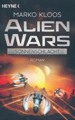 Kloos, M.: Alien Wars 3 - Sonnenschlacht