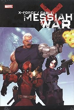 X-Force/Cable - Messiah War SC