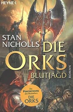 Nicholls, S.: Die Orks - Blutjagd