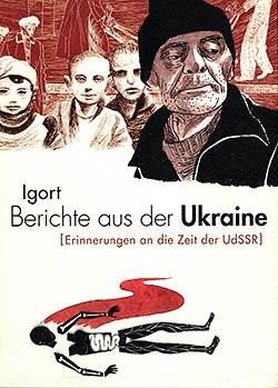Berichte aus der Ukraine (Reprodukt, Br.) [Erinnerungen an die Zeit der UdSSR]