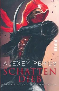 Pehov, A.: Schattendieb