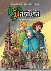 Basileia (Brunnen, B.) Das Vermächtnis der Mönche