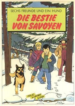 Sechs Freunde und ein Hund (Schreiber und Leser, B.) Nr. 1-3 kpl. (Z0-2)
