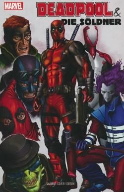 Deadpool und die Söldner 1 Variant A