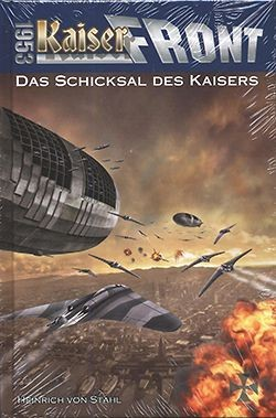 Kaiserfront 1953 03: Das Schicksal des Kaisers
