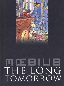 Moebius-Collection (Crosscult, B.) The Long Tomorrow