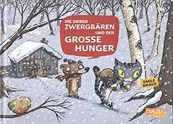 Sieben Zwergbären (Carlsen, BQ.) Die 7 Zwergbären und der große Hunger