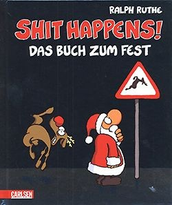 Shit Happens - Das Buch zum Fest