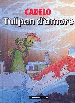 Cadelo: Tulipan d'amore