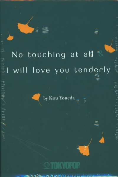 I will love you tenderly / No touching at all im Schuber