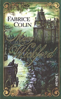 Colin, Fabrice (Heyne, B.) Mary Wickford (neu)